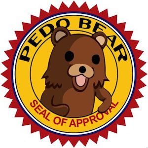 Pedo Bear Approved!