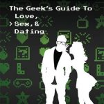 New Game +: The Geek's Guide to Love, Sex and Dating – Coming October 20th