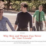 "Why ""Men And Women Can Never Be 'Just Friends' "" is Bullshit"