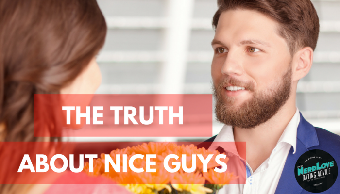 Paging Dr. NerdLove Episode #46 – The Truth About Nice Guys