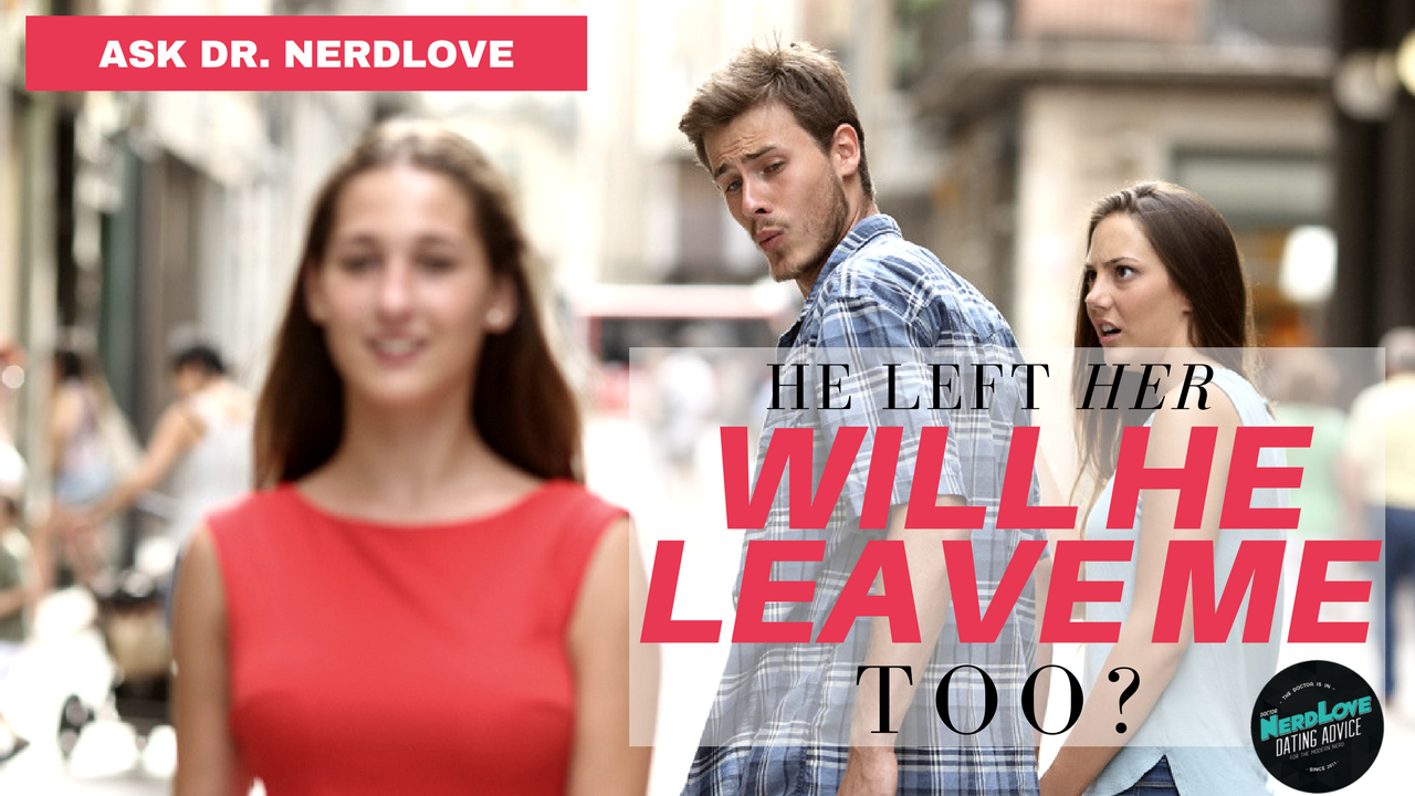 He left me for her