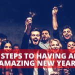 5 Steps To Having An Amazing New Year
