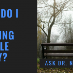 Ask Dr. NerdLove: How Do I Stop Driving People Away?