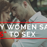 "Why Women Say ""Yes"" To Sex"