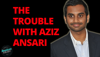 Paging Dr. NerdLove Episode #62 – The Trouble With Aziz Ansari