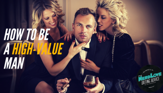Episode #73 – How To Be A High-Value Man