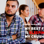 Ask Dr. NerdLove: My Best Friend Is Sleeping With My Crush