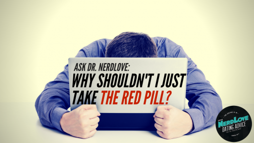 The red pill dating