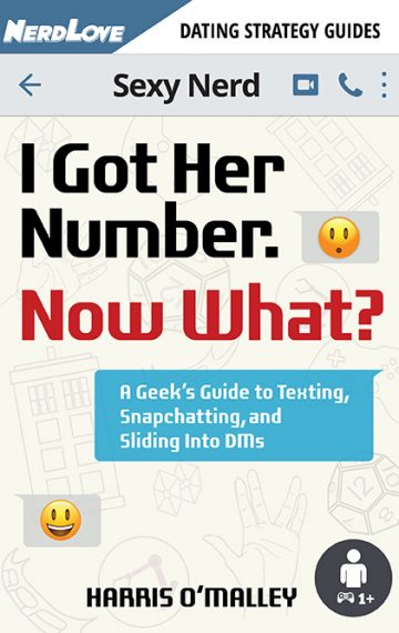 I Got Her Number. Now What? A Geek's Guide to Texting