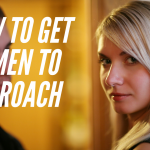 Episode #82: 5 Secrets to Getting Women To Approach You
