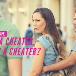 Ask Dr. NerdLove: Once A Cheater, Always A Cheater