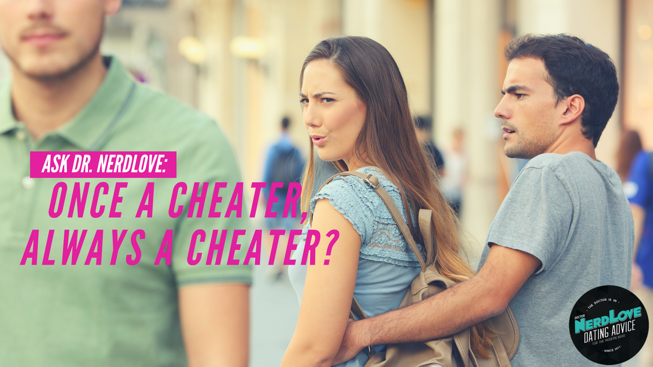 Dating a previous cheater