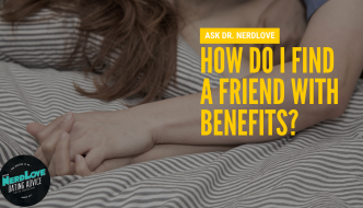How to find a friend with benefits