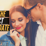 Episode #91 – How To Plan the Perfect First Date