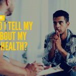Ask Dr. NerdLove: When Do I Disclose My Mental Illness?