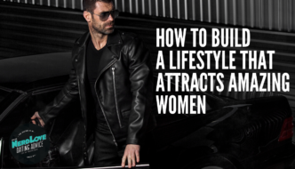 Episode #98 – How To Build A Lifestyle That Attracts Amazing Women