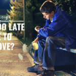 Ask Dr. NerdLove: Is It Too Late For Me?