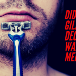 No, Gillette Didn't Declare War on Masculinity…