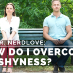 Ask Dr. NerdLove: How Do I Overcome my Shyness?