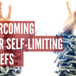 Episode #112 – Overcoming Your Self-Limiting Beliefs
