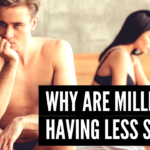 Why Are Millennials Having Less Sex?