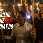 Ask Dr. NerdLove: My Boyfriend Joined The Alt-Right. What Do I Do?