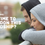 Ask Dr. NerdLove: Is It Time To Abandon A Friendship?