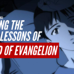 Learning The (Love) Lessons of End of Evangelion