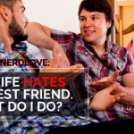 Ask Dr. NerdLove: Is It OK To Be Friends With My Wife's Ex?