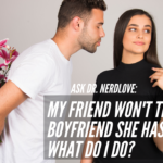 Ask Dr. NerdLove: My Friend Doesn't Tell Her Partners She Has Herpes. What Should I Do?