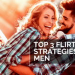 Episode #129 – 3 Tips For Flirting Like A Master