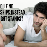 He's Tired of One Night Stands. How Does He Start Finding Relationships?
