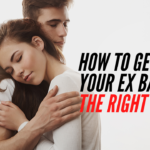 Episode #141 — How To Get Your Ex Back… The RIGHT Way