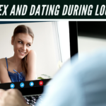 Episode #138 — Love, Sex and Dating During Quarantine