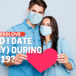 How Do I Date (Safely) During COVID?