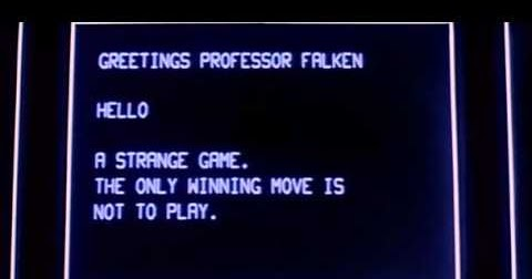 """Screen shot from WarGames. """"A curious game. The only winning move is not to play. How about a nice game of chess?"""""""