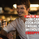 How Can Men Look for Casual Sex Without Being Creepy?