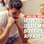 How Do I Get Over My Partner's Infidelity?