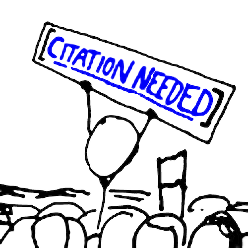 """stick figure from XKCD in a crowd, holding a sign that reads """"Citation Needed"""" in a hyperlink font"""