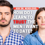 Can She Ever Trust The Men She Wants to Date?